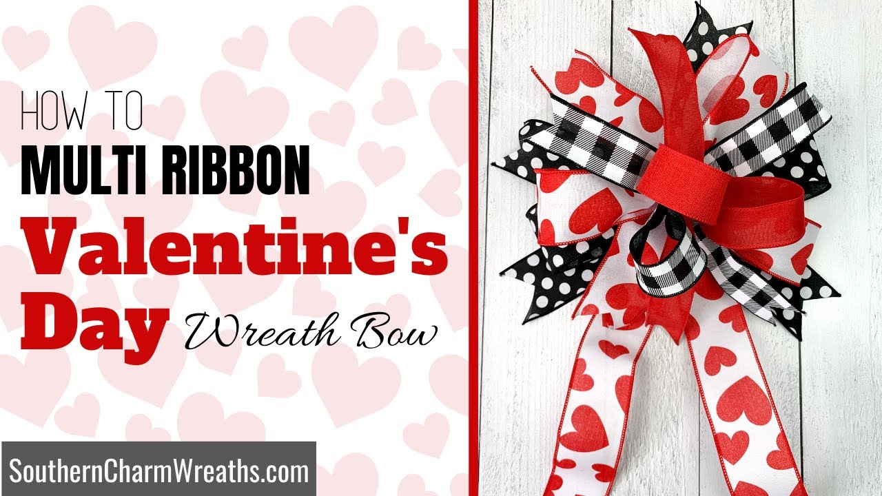 How to Make a Multi Ribbon Wreath Bow for Valentines Day