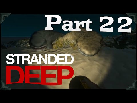 Stranded Deep Gameplay | DEEPER SEA DIVING!! | PART 22 (HD 60FPS)