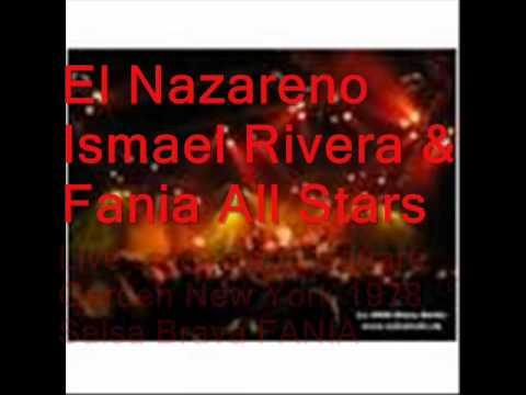 EL NAZARENO - Ismael Rivera & Fania All Stars LIVE - SALSA DURA FANIA