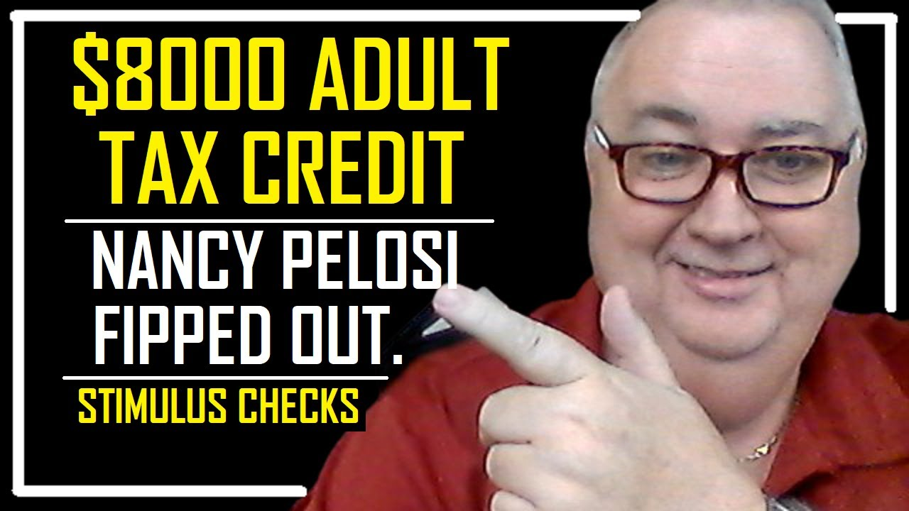$4000 $8000 ADULT Tax Credit | Stimulus Package Headed By Bernie Sanders | Pelosi Flipped Out