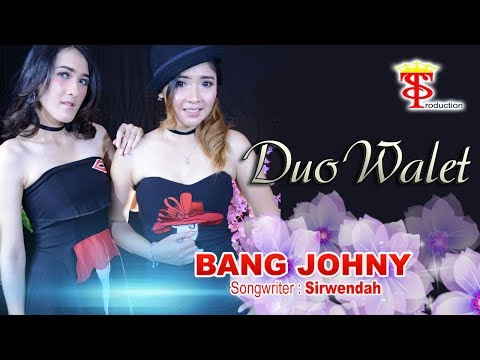 Duo Walet - Bang Johny (Official Lyric Video)