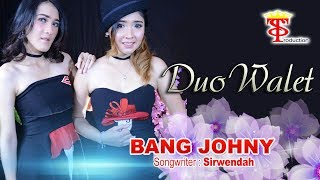 Duo Walet - Bang Johny (Official Music Video)