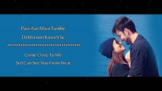 Oh Humsafar - Neha Kakkar & Tony Kakkar - Lyrics With English Transaction