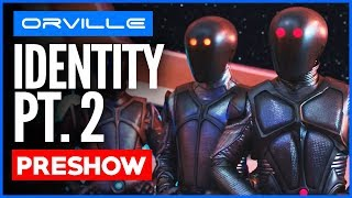 "The Orville LIVE Preshow Party: Season 2 Episode 9  ""IDENTITY Pt. 2"" - Resistance is FUTILE!"