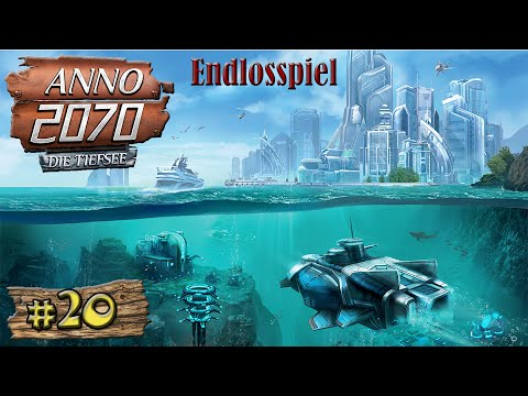 Offshore! - Anno 2070 +Tiefsee | Endlosspiel | #20 [LET'S PLAY] [DEUTSCH] [HD+]