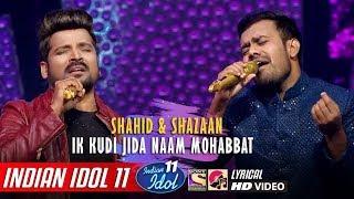 Shahzaan Indian Idol 11 - Ik Kudi - Shahid Mallya - Neha Kakkar - Vishal - Anu Malik - 2019