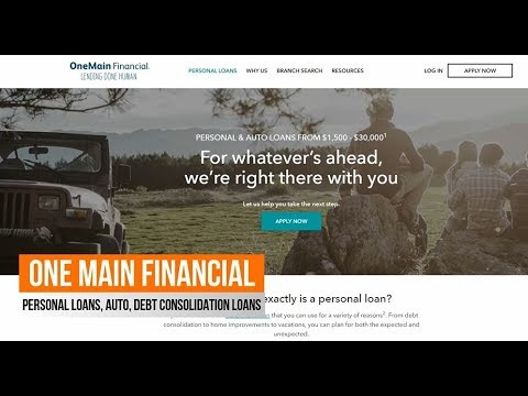 One Main Financial Personal Loans For Debt Consolidation Auto Loans Home Vacation Up To 30 000