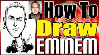How To Draw A Quick Caricature Eminem