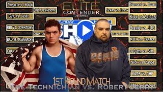 1st Round Of Elite Contender Tourney: The Technician vs. Robert Jerry (Saturday Night Showcase)