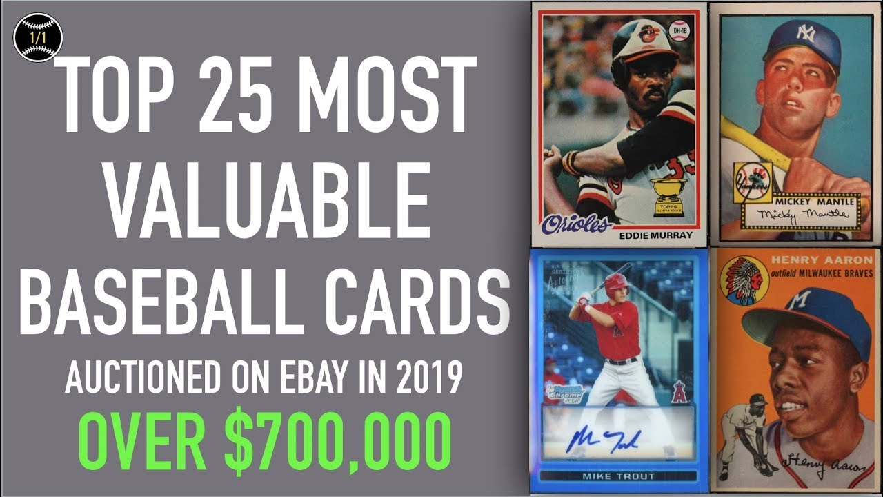 Top 25 Most Expensive Baseball Cards Sold On Ebay In 2019 January March