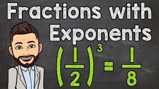 Fractions with Exponents | Poẁers of Fractions