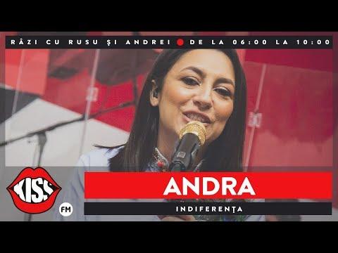 Andra - Indiferența (Live @ Kiss FM)