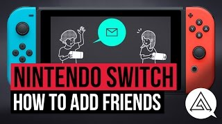 [4.08 MB] Nintendo Switch | How to Add and Send Friend Requests