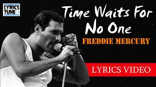 Time Waits For No One (Lyrics Video) - Freddie Mercury