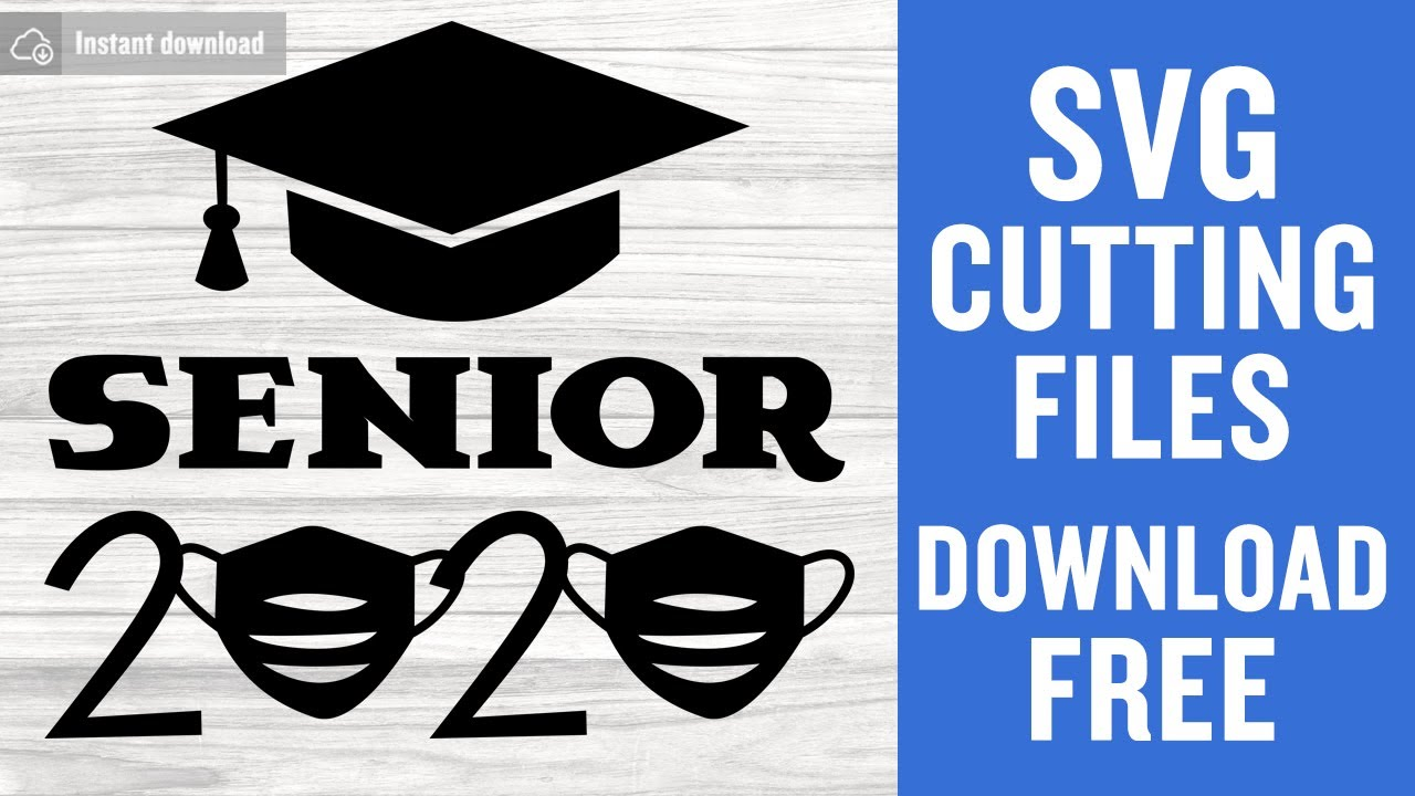 Senior 2020 Svg Free Cutting Files For Cricut Free Download Youtube