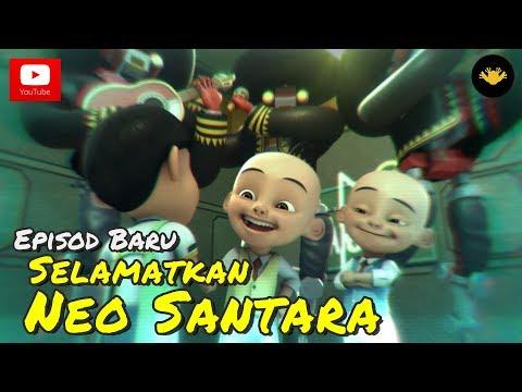 Episod Terbaru! Upin & Ipin Musim 11 - Selamatkan Neo Santara