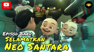 Video Episod Terbaru! Upin & Ipin Musim 11 - Selamatkan Neo Santara download MP3, 3GP, MP4, WEBM, AVI, FLV Desember 2017