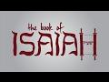 Capture de la vidéo The Book Of Isaiah