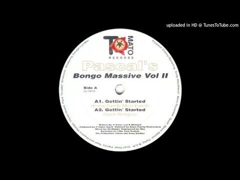 Pascal's Bongo Massive Vol II~Gettin' Started [Knew Family Main Event]