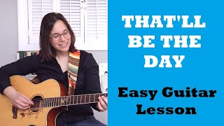 That'll Be The Day Guitar Lesson by Buddy Holly - EASY STRUMMING
