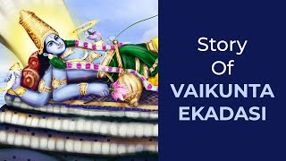 Story Of Vaikunta Ekadasi