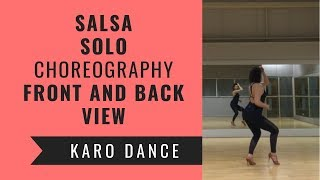 Salsa Solo Choreography by Karo- front and back view