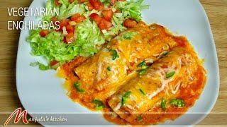 Vegetarian Enchiladas (Mexican Cuisine) by Manjula