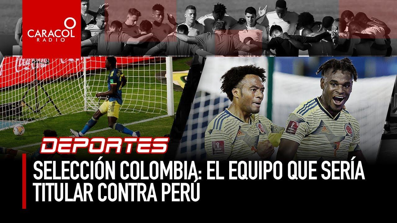 Nmina de la Seleccin Colombia vs. Per, por las Eliminatorias ...