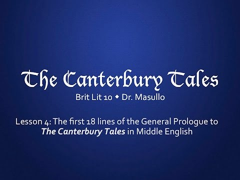 Chaucer, Lesson 4: The First 18 Lines of the General Prologue in Middle English