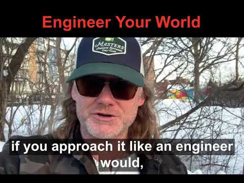 Engineer Your World