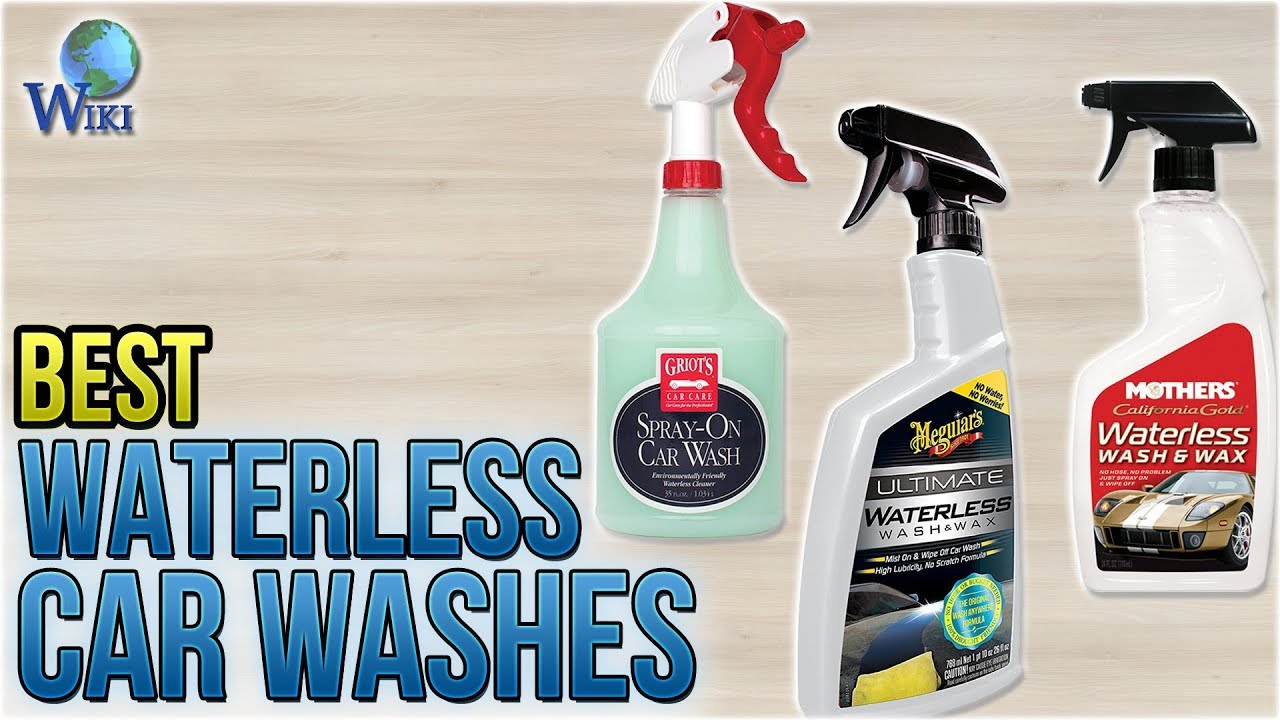 Best Car Cleaning Products >> 10 Best Waterless Car Washes 2018