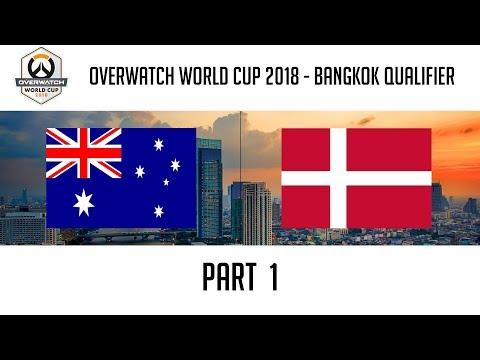 Australia vs Denmark (Part 1) | Overwatch World Cup 2018: Bangkok Qualifier