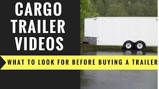 What to look for before purchasing a cargo trailer Part-1 thumbnail