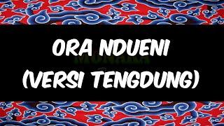 Ora Ndueni - Dewi Kirana versi Tengdung [Karaoke]