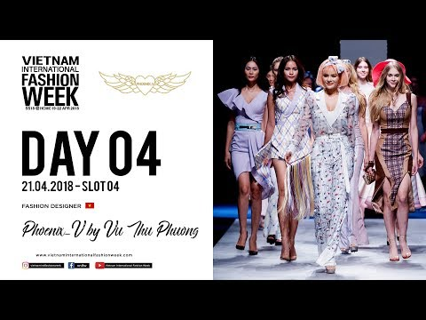PHOENIX_V BY VU THU PHUONG | VIETNAM INTERNATIONAL FASHION WEEK SPRING SUMMER 2018