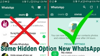 Hidden Option WhatsApp Status Update | How To Use WhatsApp Update Features STATUS 2017(hello fiends i will show how to use whatsapp 2.17.79 version NEW features. WHATSAPP UPDATE AND DOWNLOAD LINK = https://goo.gl/e9Ixx0 ** SOME ..., 2017-02-25T09:40:18.000Z)