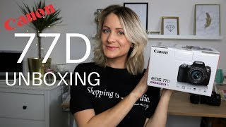 77D CANON UNBOXING REVIEW 2018