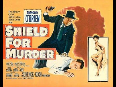 Shield For Murder 1954  Edmond O'Brien and John Agar