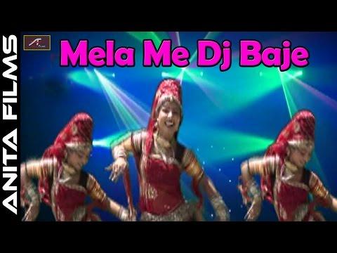 Marwadi Dj Dance Song - Mela Me Dj Baje - Bhawani Singh Rolsabsar - Rajasthani New Dj Song 2017-2018