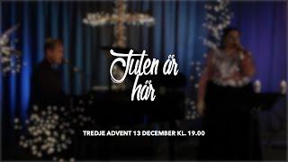 """""""Julen är här"""" - Tredje advent - Online Gudstjänst"""