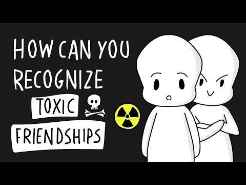 Toxic Friendships ... Do you recognize these?