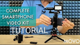 Tutorial - MOVO Complete Smartphone Video Kit