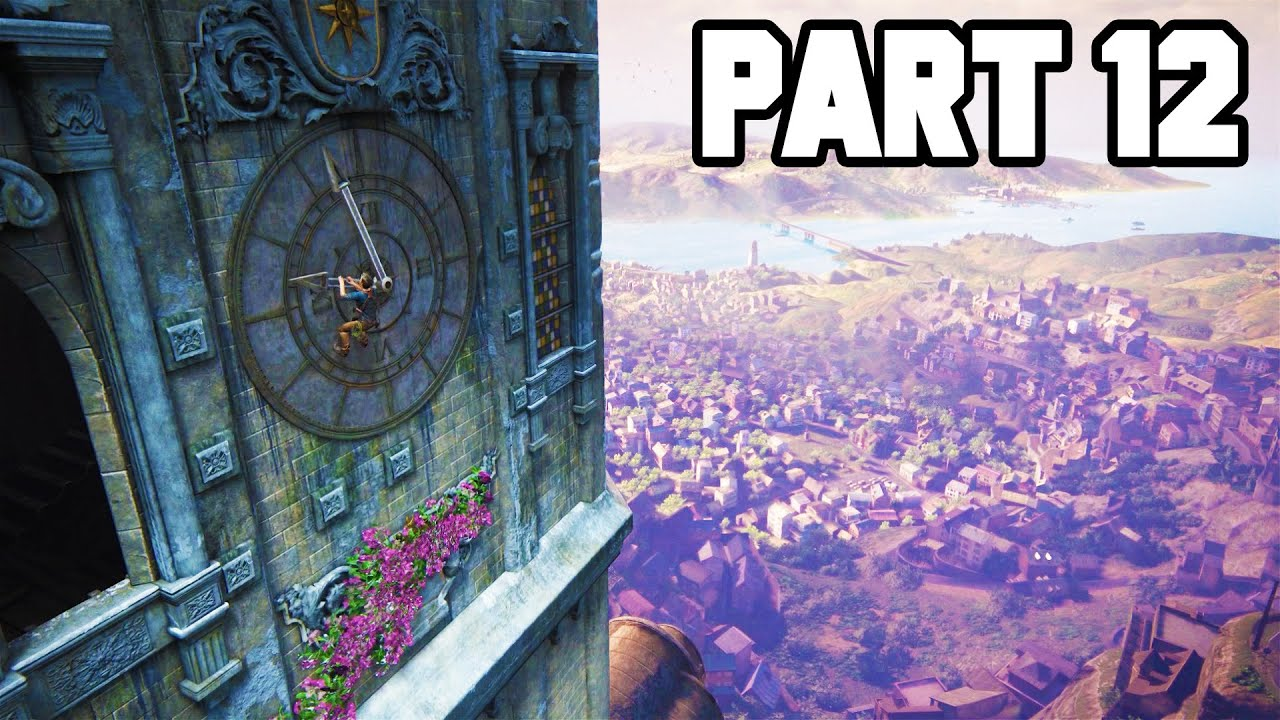Uncharted 4 Gameplay Walkthrough Part 12