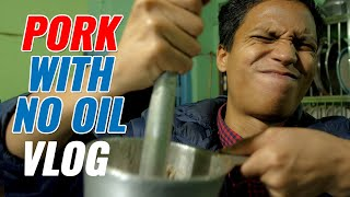 Cooking A Northeastern Pork Meal Without Oil | Haflong, Assam Vlog | Chugli TV | Vishal Langthasa