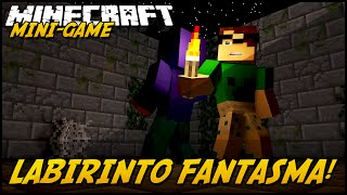 Minecraft: LABIRINTO FANTASMA! (MINI-GAME)