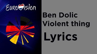 Ben Dolic - Violent thing (Lyrics) Germany 🇩🇪 Eurovision 2020