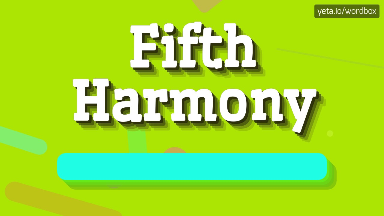 FIFTH HARMONY - HOW TO PRONOUNCE IT!? (HIGH QUALITY VOICE)