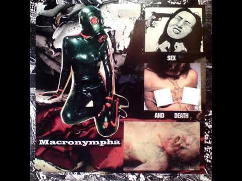 Macronympha - Sex And Death