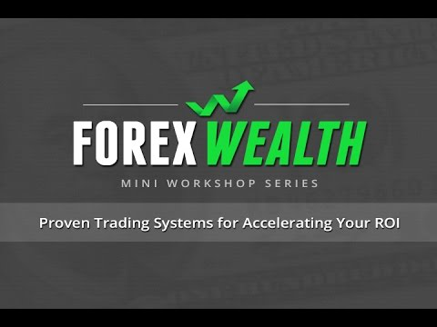 Finding the Best Trading Systems and Automatic Indicators | Forex Wealth Workshop Mini Series