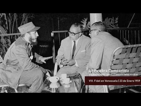 La Palabra Compartida #8 - Fidel Castro En Venezuela | 23 De Enero De 1959
